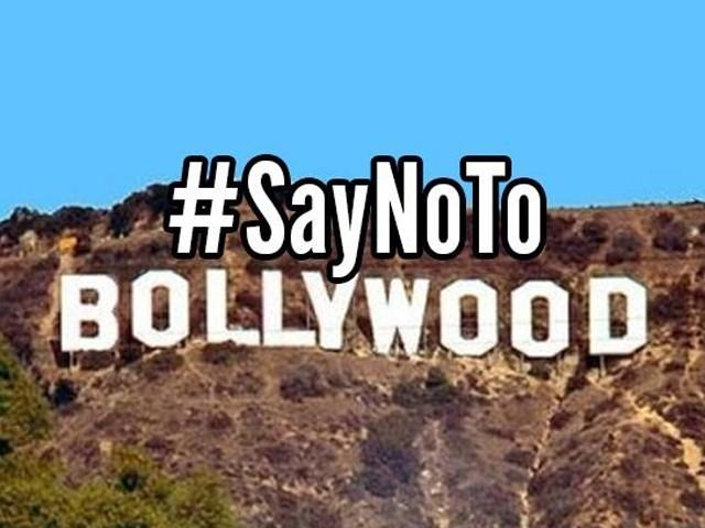 Are you sure you want to #SayNoToBollywood?
