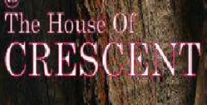 House of Crescent